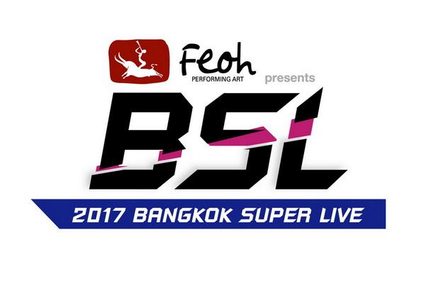 {Official Logo} Feoh Presents 2017 BANGKOK SUPER LIVE
